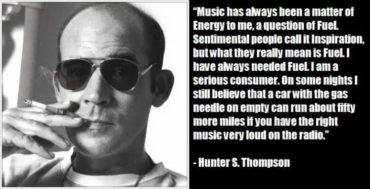 Hunter Thompson on MUSIC